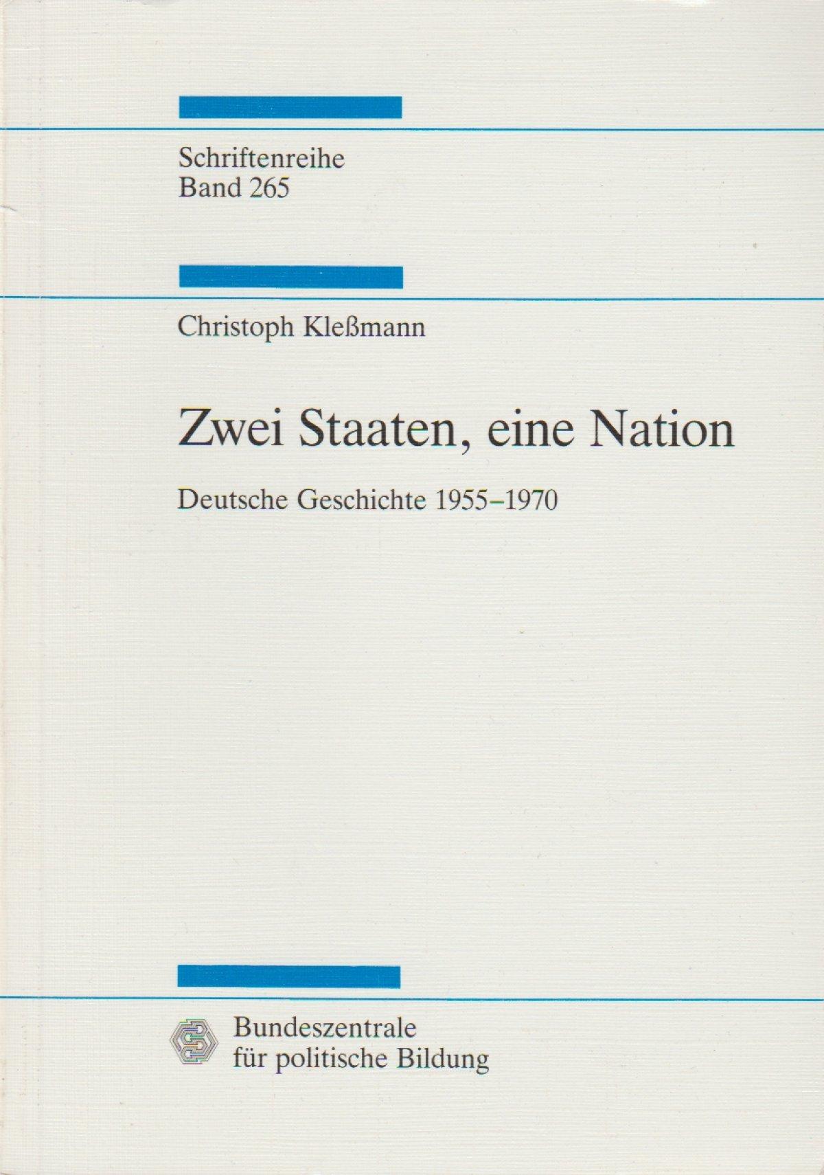 klessmann christoph zwei staaten eine nation deutsche geschichte 1955 1970